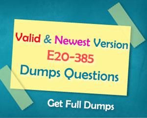 Real EMC Data Domain E20-385 Dumps Questions – Valid IT Exam Dumps