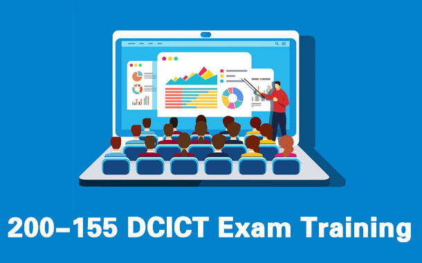 200-155 DCICT Exam Training