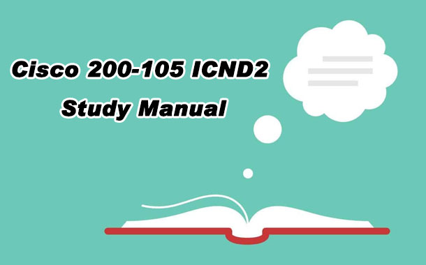 Cisco 200-105 ICND2 Study Manual