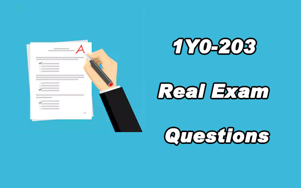 1Y0-203 Real Exam Questions