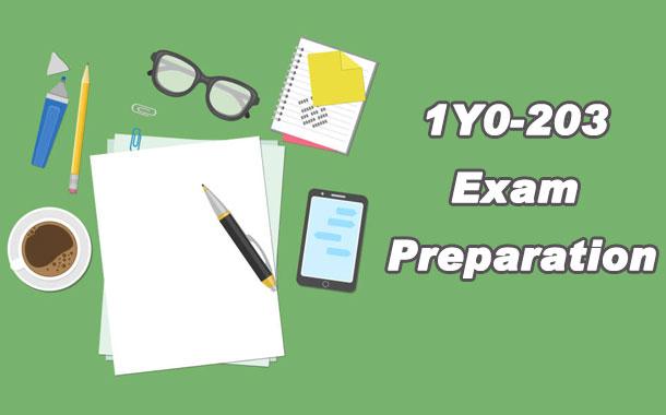 1Y0-203 Exam Preparation