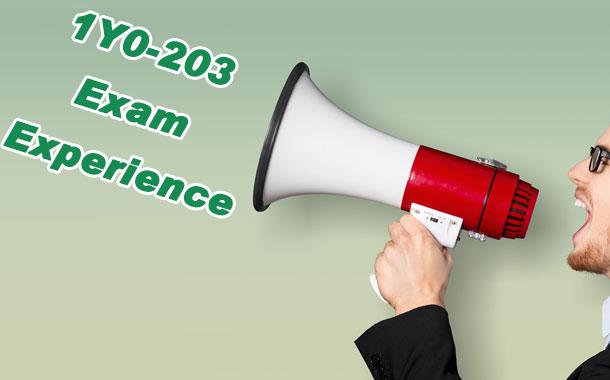 1Y0-203 Exam Experience