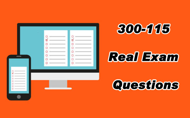 300-115 Real Exam Questions