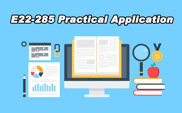 E22-285 Practical Application