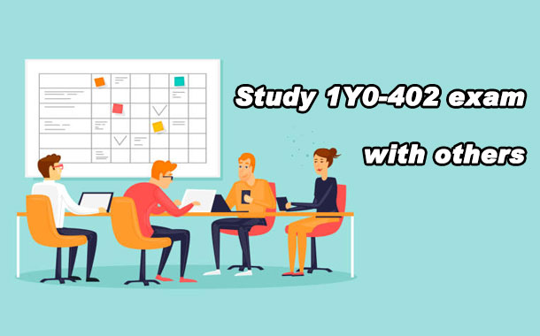 Study 1Y0-402 exam with others