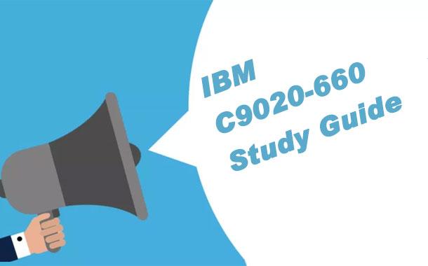 IBM C9020-660 Study Guide