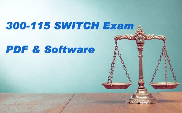 300-115 SWITCH Exam PDF & Software