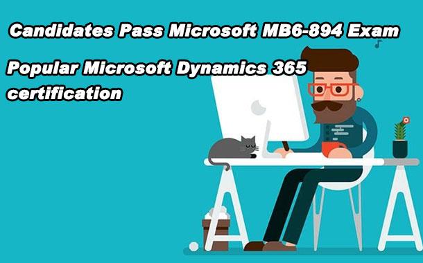 Candidates Pass Microsoft MB6-894 Exam